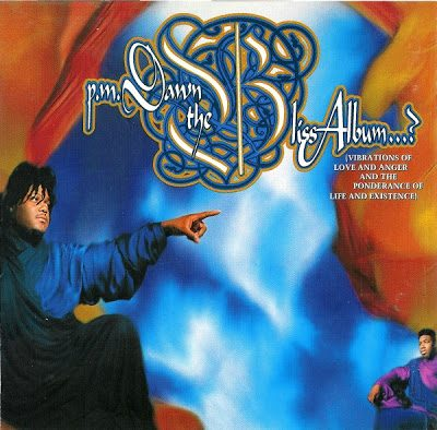 P.M. Dawn – The Bliss Album…? (Vibrations Of Love And Anger And The Ponderance Of Life And Existence) (CD) (1993) (FLAC + 320 kbps)