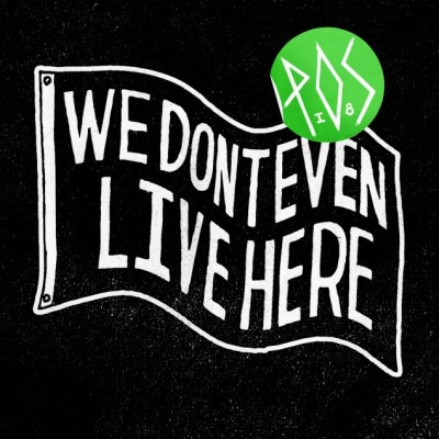 P.O.S – We Dont Even Live Here (CD) (2012) (FLAC + 320 kbps)