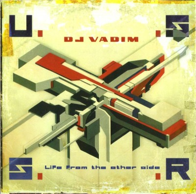 DJ Vadim – U.S.S.R. Life From The Other Side (CD) (1999) (FLAC + 320 kbps)