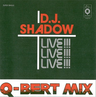DJ Shadow & Q-Bert – Camel Bobsled Race Live (CD) (1997) (FLAC + 320 kbps)