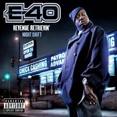 E-40 – Revenue Retrievin': Night Shift (CD) (2010) (FLAC + 320 kbps)