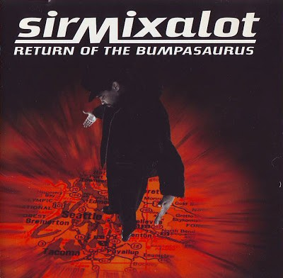 Sir Mix-A-Lot – Return Of The Bumpasaurus (CD) (1996) (FLAC + 320 kbps)