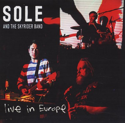 Sole and The Skyrider Band – Live In Europe (2010) (CD) (320 kbps)
