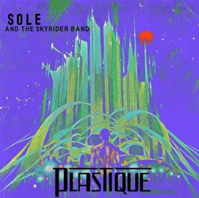 Sole and the Skyrider Band – Plastique (2009) (CD) (320 kbps)