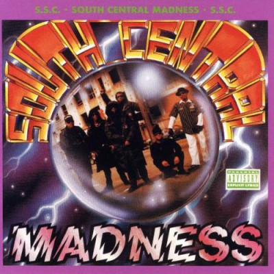 South Central Cartel – South Central Madness (CD) (1991) (FLAC + 320 kbps)