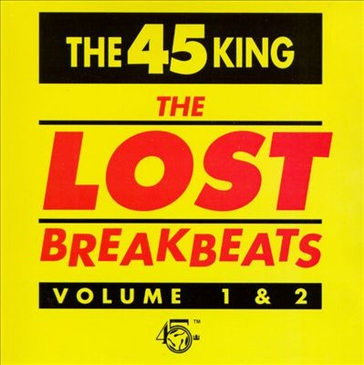The 45 King ‎– The Lost Breakbeats Volume 1 & 2 (1993) (CD) (FLAC + 320 kbps)