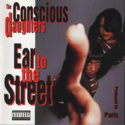 The Conscious Daughters – Ear To The Street (CD) (1993) (FLAC + 320 kbps)