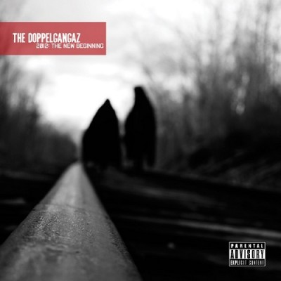 The Doppelgangaz – 2012: The New Beginning (Mastered) (2009-2012) (CD) (FLAC + 320 kbps)