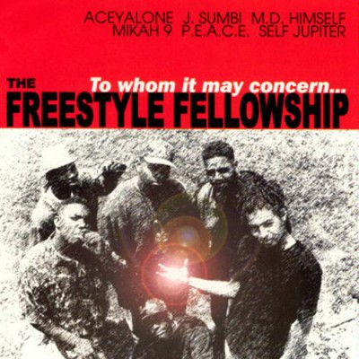 Freestyle Fellowship ‎– To Whom It May Concern… (Reissue CD) (1991-1999) (FLAC + 320 kbps)