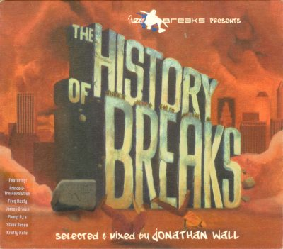 Various – Fuzzy Breaks Presents The History Of Breaks (2003) (CD) (FLAC + 320 kbps)