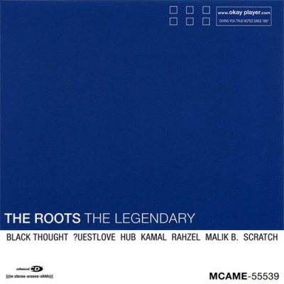 The Roots – The Legendary EP (CD) (1999) (FLAC + 320 kbps)