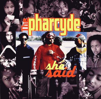 The Pharcyde – She Said (CDS) (1996) (FLAC + 320 kbps)