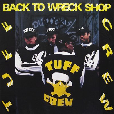 Tuff Crew ‎- Back To Wreck Shop (CD) (1989) (FLAC + 320 kbps)