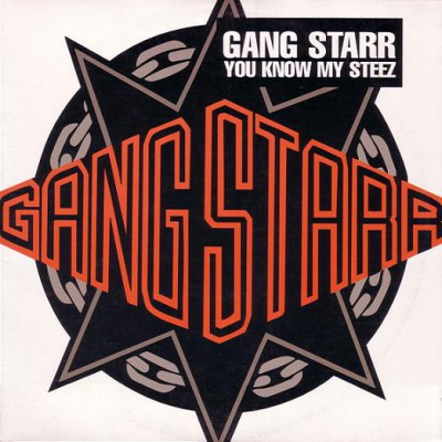 Gang Starr – You Know My Steez / So Wassup? (CDS) (1997) (FLAC + 320 kbps)
