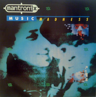Mantronix – Music Madness (Vinyl) (1986) (FLAC + 320 kbps)