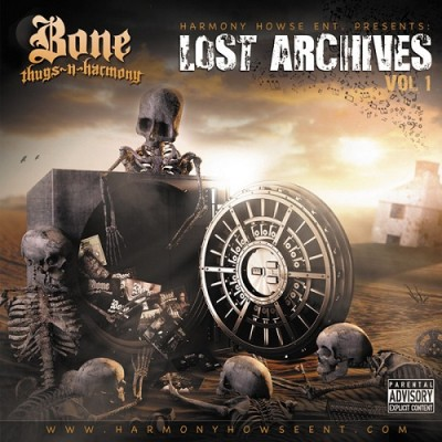 Bone Thugs-N-Harmony – The Lost Archives Vol. 1 (2013) (FLAC + 320)
