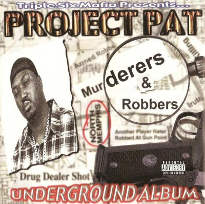 Project Pat – Murderers & Robbers (CD) (2000) (FLAC + 320 kbps)