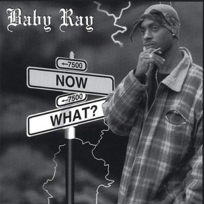 Baby Ray – Now What? (CD) (1997) (FLAC + 320 kbps)