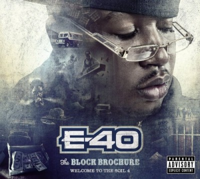 E-40 – The Block Brochure: Welcome To The Soil 4 (CD) (2013) (FLAC + 320 kbps)