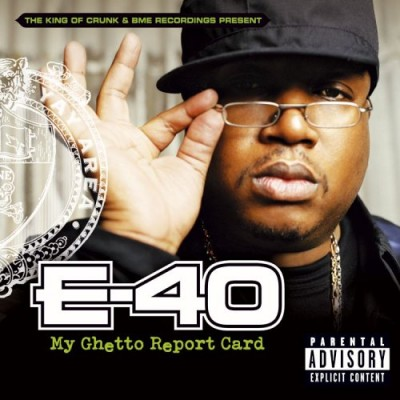 E-40 – My Ghetto Report Card (CD) (2006) (FLAC + 320 kbps)