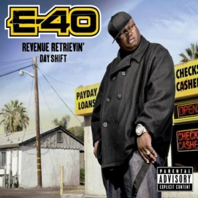 E-40 – Revenue Retrievin': Day Shift (CD) (2010) (FLAC + 320 kbps)