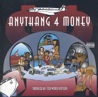 Cold World Hustlers Presents – Anythang 4 Money (CD) (1997) (320 kbps)