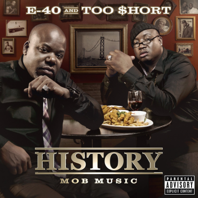 E-40 & Too Short – History: Mob Music (CD) (2012) (FLAC + 320 kbps)