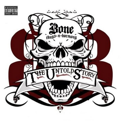 Bone Thugs-N-Harmony – The Untold Story (CD) (2009) (FLAC + 320 kbps)