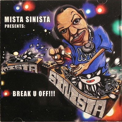 Mista Sinista – Break U Off (CD) (2005) (FLAC + 320 kbps)