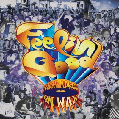 Nightmares On Wax – Feelin Good (2013) (CD) (FLAC + 320 kbps)