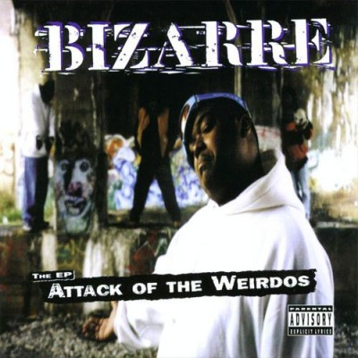 Bizarre – Attack Of The Weirdos: The EP (CD) (1998) (FLAC + 320 kbps)
