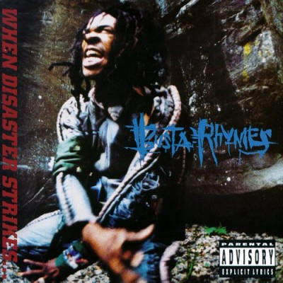 Busta Rhymes – When Disaster Strikes (CD) (1997) (FLAC + 320 kbps)
