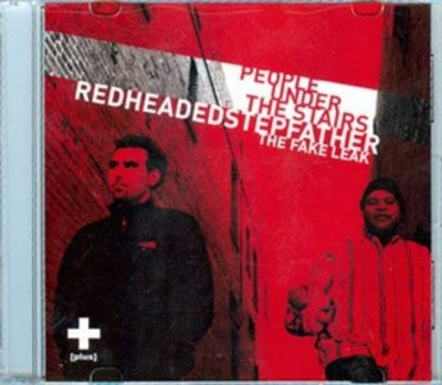 People Under The Stairs – Redheaded Stepfather: The Fake Leak (CDr) (2006) (FLAC + 320 kbps)