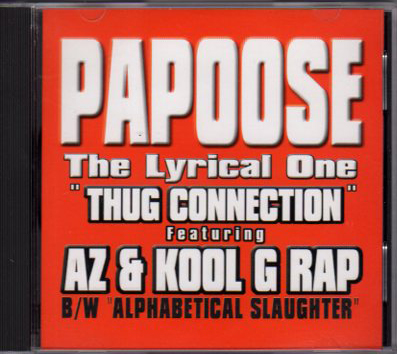 Papoose – Thug Connection / Alphabetical Slaughter (CDS) (1999) (320 kbps)