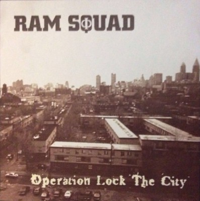 Ram Squad – Operation Lock The City (CD) (1996) (320 kbps)