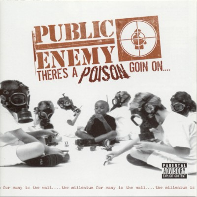 Public Enemy – There's A Poison Goin On…. (CD) (1999-2004 Reissue) (FLAC + 320 kbps)