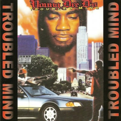 Young Dre D – Troubled Mind (CD) (1996) (FLAC + 320 kbps)