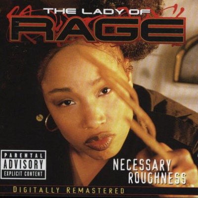 The Lady Of Rage – Necessary Roughness (Remastered CD) (1997-2001) (FLAC + 320 kbps)