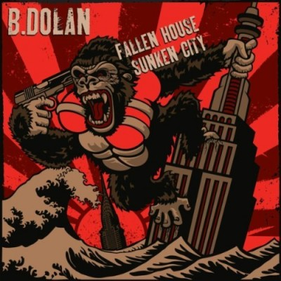 B. Dolan – Fallen House, Sunken City (CD) (2010) (FLAC + 320 kbps)