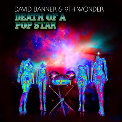 David Banner & 9th Wonder – Death Of A Pop Star (Best Buy Edition CD) (2010) (FLAC + 320 kbps)