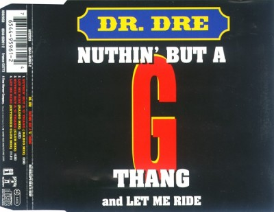 "Dr. Dre – Nuthin' But A ""G"" Thang / Let Me Ride (CDS) (1994) (FLAC + 320 kbps)"