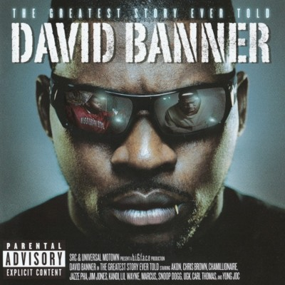 David Banner – The Greatest Story Ever Told (CD) (2008) (FLAC + 320 kbps)