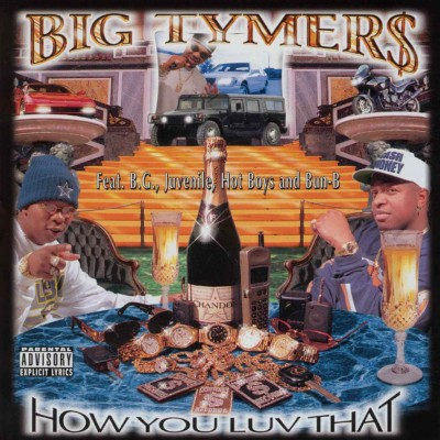 Big Tymers – How You Luv That (CD) (1997) (FLAC + 320 kbps)