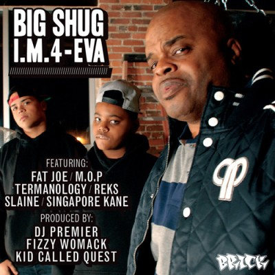 Big Shug – I. M.4-Eva (CD) (2012) (FLAC + 320 kbps)