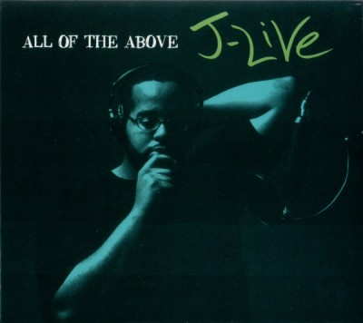 J-Live – All Of The Above (CD) (2002) (FLAC + 320 kbps)