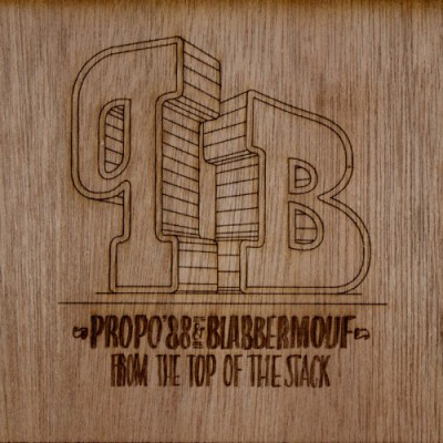 Propo'88 & Blabbermouf – From The Top Of The Stack (Vinyl) (2012) (FLAC + 320 kbps)