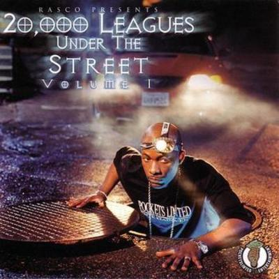 Rasco Presents – 20,000 Leagues Under The Street: Volume I (CD) (2000) (FLAC + 320 kbps)