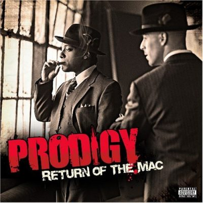 Prodigy – Return Of The Mac (CD) (2007) (FLAC + 320 kbps)