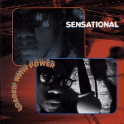 Sensational – Loaded With Power (CD) (1997) (FLAC + 320 kbps)