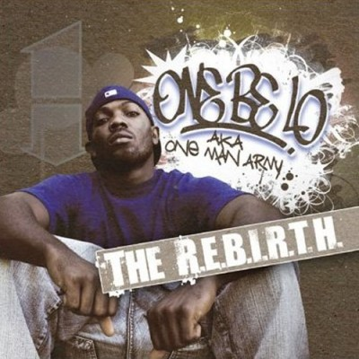 One Be Lo – The R.E.B.I.R.T.H. (CD) (2007) (FLAC + 320 kbps)